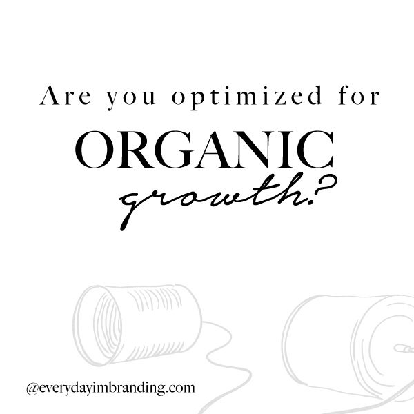 Is your business optimized for organic growth?