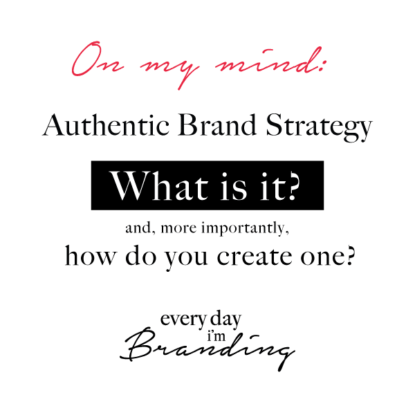 Why is authenticity important in your brand philosophy?