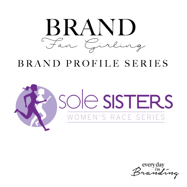 Brand Fan Girling – Sole Sisters Race Series