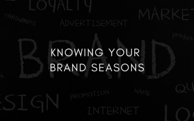 Knowing your Brand Seasons
