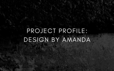 Project Profile: DESIGNBy Amanda